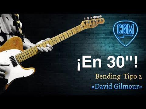 Bending Tipo 2: «David Gilmour» | Guitarra en 30'' 32º