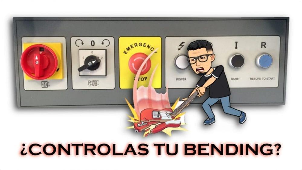 CONTROL DEL BENDING
