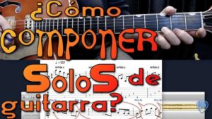 componer solos de guitarra